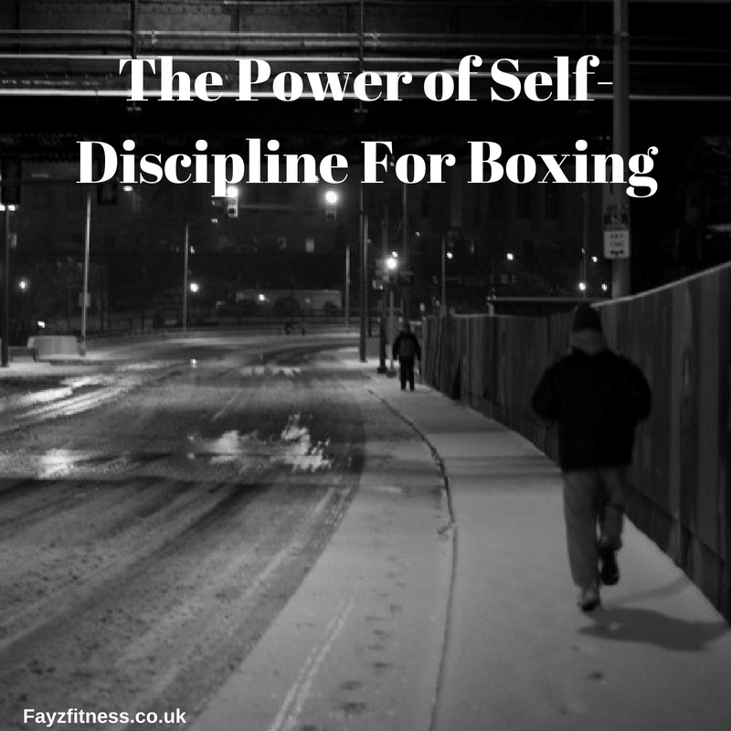 The Power of Self-Discipline For Boxing