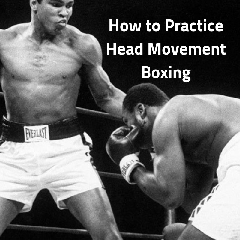 how to practise head movement boxing