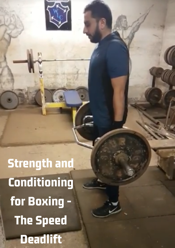 Strength and Conditioning for Boxing - The Speed Deadlift