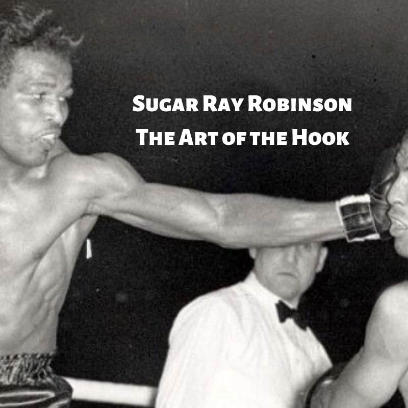 sugar ray robinson the art of the hook